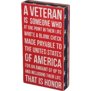 Primitives By Kathy-A Veteran Is...Box Sign