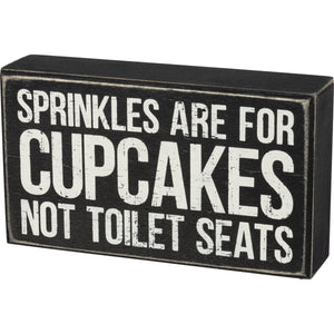 Primitives By Kathy - Sprinkles Are For Cupcakes - Box Sign