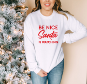 Be Nice Santa is Watching Christmas Jumper