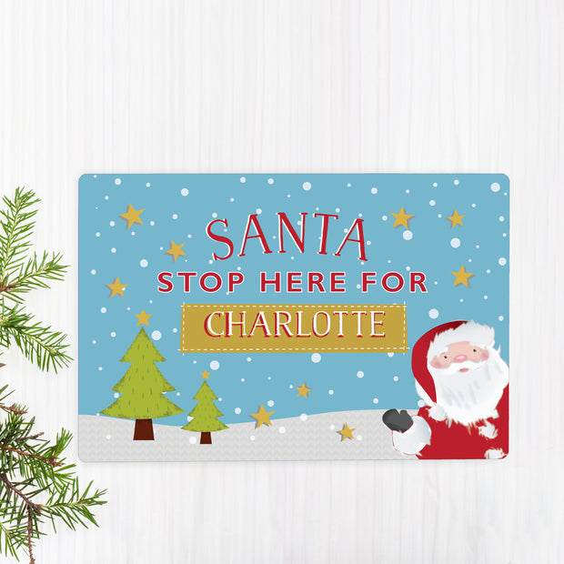 Personalised 'Santa Stop Here' Metal Sign