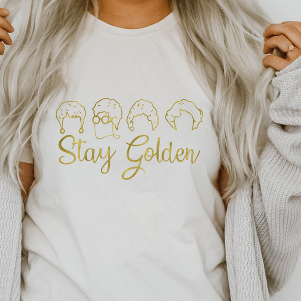 Stay Golden - Golden Girls Inspired T-shirt