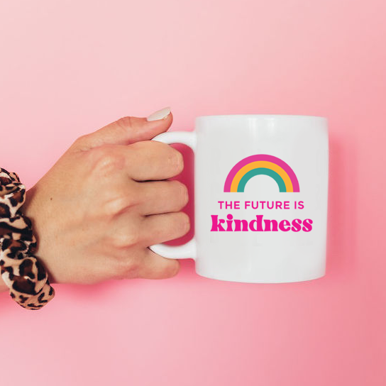 The Future is Kindness Mug