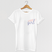 You Go Girl T-shirt