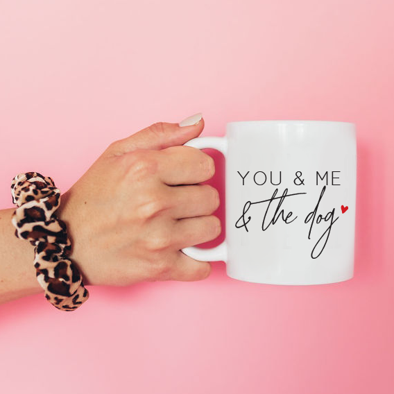 You, Me And The Dog Mug