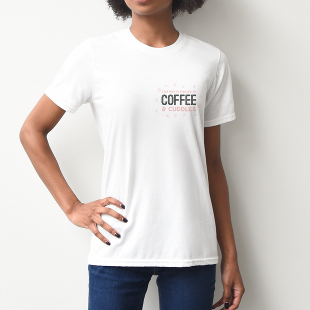 Mum: Fuelled By Coffee and Cuddles T-shirt