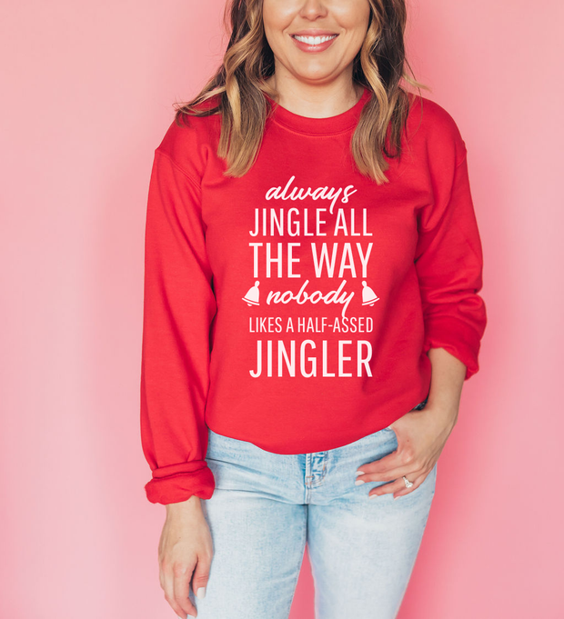 'Always Jingle All The Way' Christmas Jumper
