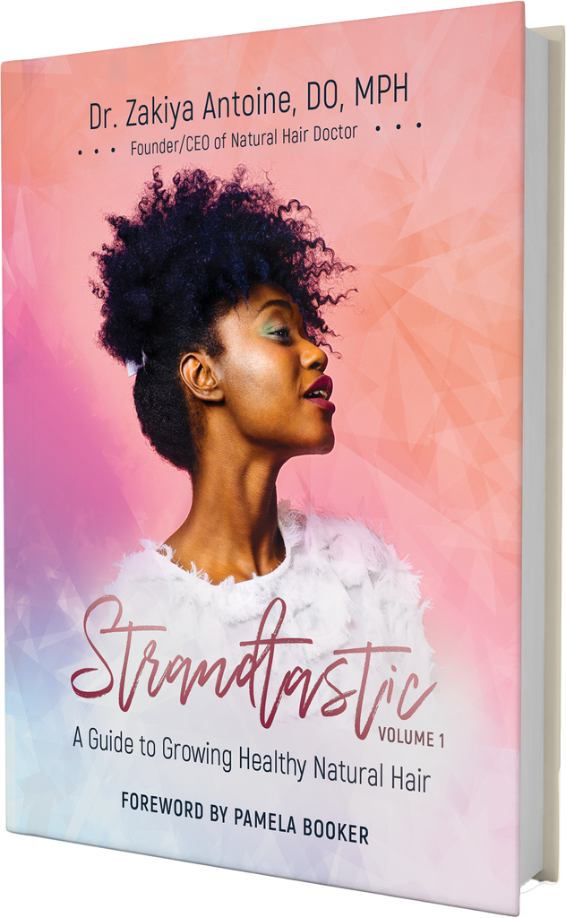 Strandtastic®: A Guide to Growing Healthy Natural Hair Volume 1