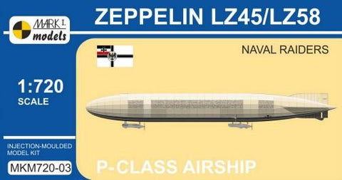 Mark I 1/720 Zeppelin LZ45/LZ58 Naval Raiders P-Class German Airship Kit