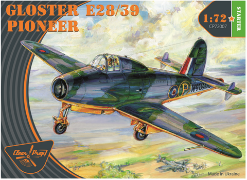 Clear Prop 1/72 Gloster E28/39 Pioneer RAF Jet (Starter) Kit