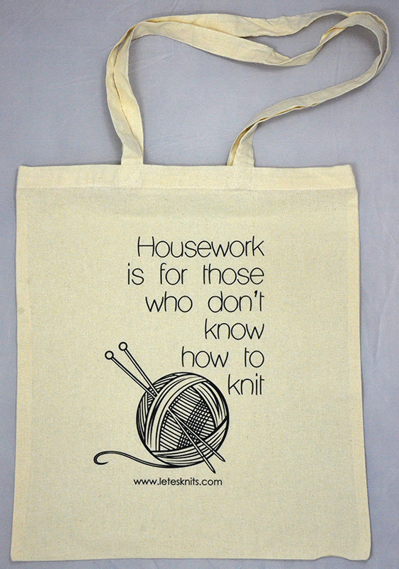 Tote Bag - Housework is for those who...