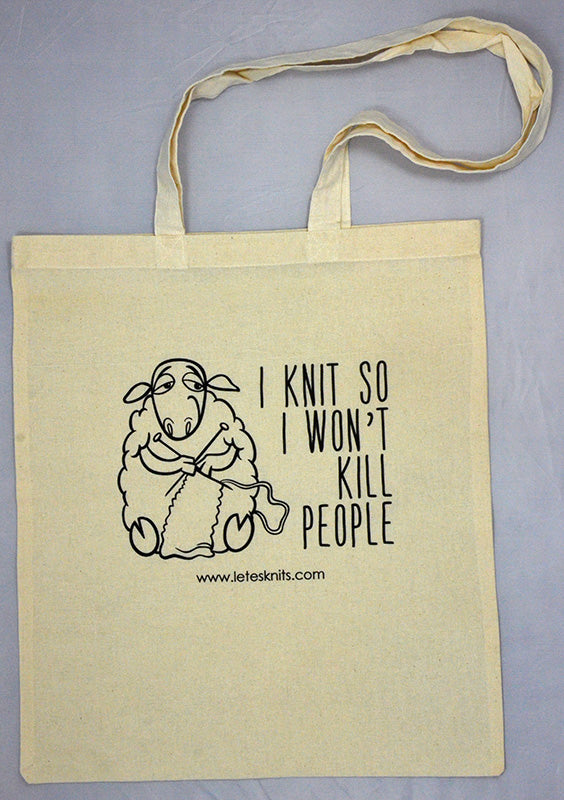 Tote Bag - I knit so I won't kill people
