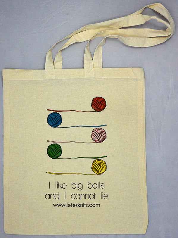 Tote Bag - I like big balls and I cannot lie