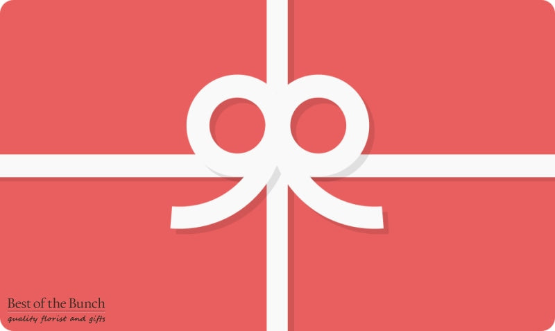 Best of the Bunch Gift Card Voucher - Best of the Bunch Florist Wellington