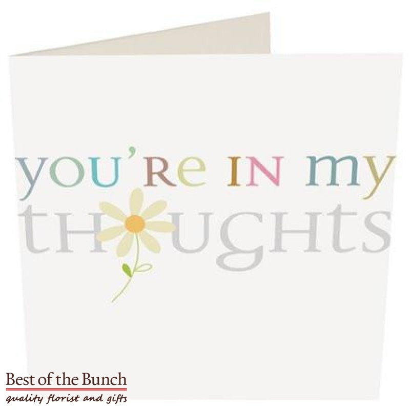 Thinking of You/You're in Our Thoughts Greeting Card - Best of the Bunch Florist Wellington