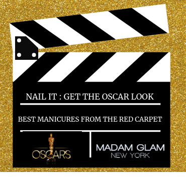 NAIL IT: GET THE OSCAR LOOK!