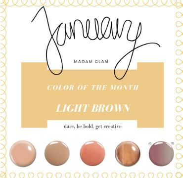 JANUARY IS LIGHT BROWN
