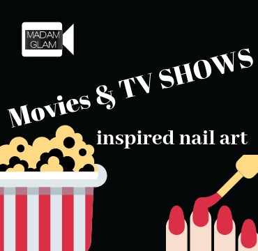 Movies and TV shows inspired nail art