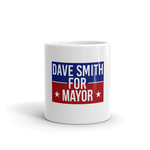 Dave Smith for Mayor Mug