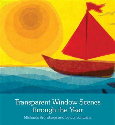TRANSPARENT WINDOW SCENES THROUGH THE YEAR by Michaela Kronshage and Sylvia Schwartz