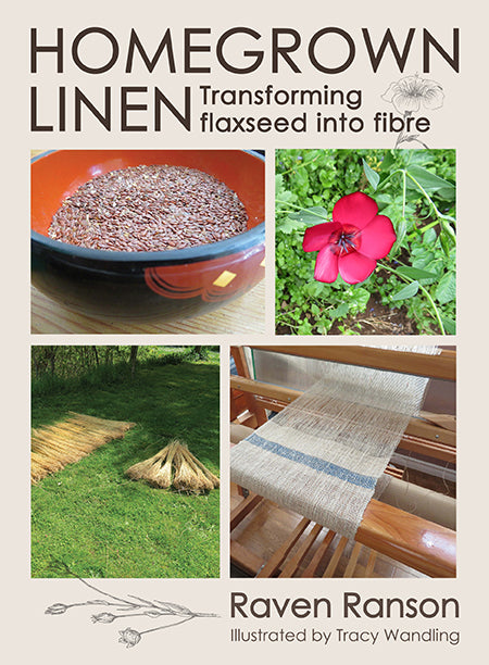 HOMEGROWN LINEN: Transforming Flaxseed Into Fibre By Raven Ranson