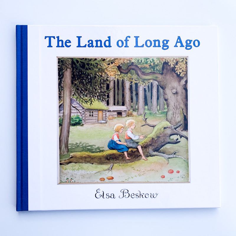 LAND OF LONG AGO By Elsa Beskow