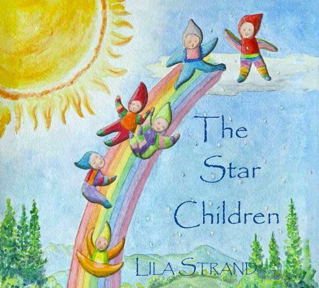 THE STAR CHILDREN By Lila Strand