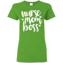 "Load image into Gallery viewer, ""Nurse, Mom, Boss"" Ladies' T-Shirt"