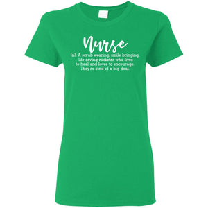 """Definition of a Nurse"" Ladies' T-Shirt"