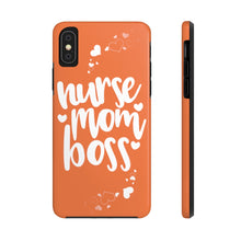 Load image into Gallery viewer, Nurse, Mom, Boss Tough Phone Case