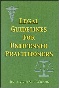Legal Guidelines for Unlicenced Practitioners