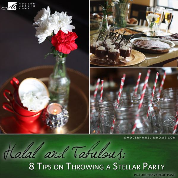 Halal and Fabulous: 8 Tips on Throwing a Stellar Party