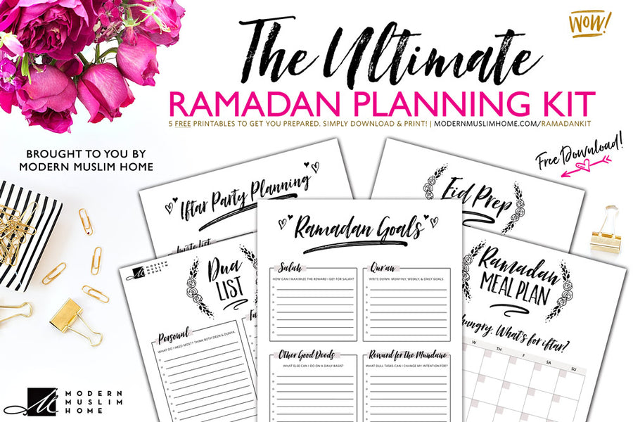 The Ultimate Ramadan Planning Kit (FREE!)