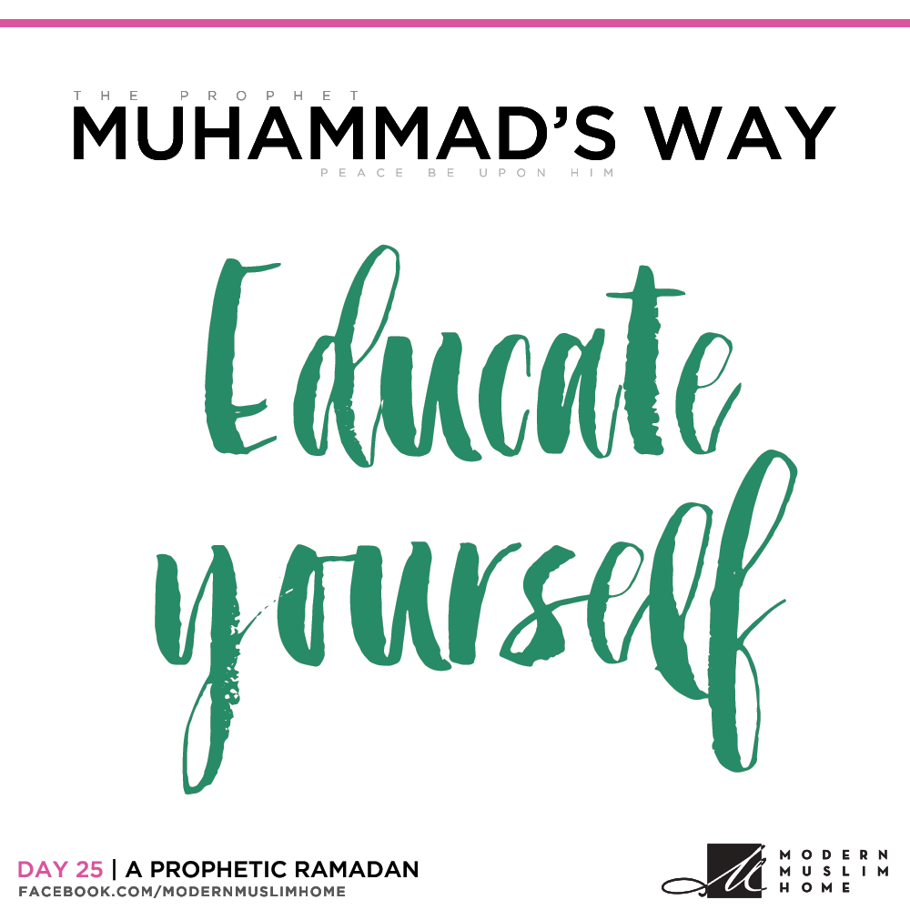 Educate yourself | ModernMuslimHome.com