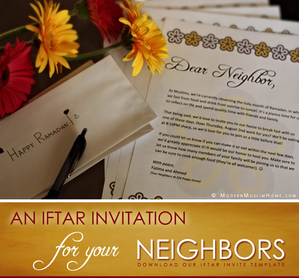 An Iftar Invitation For Your Neighbors | Modern Muslim Home