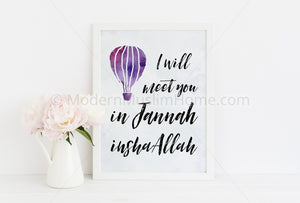 Meet You in Jannah [Instant Download]