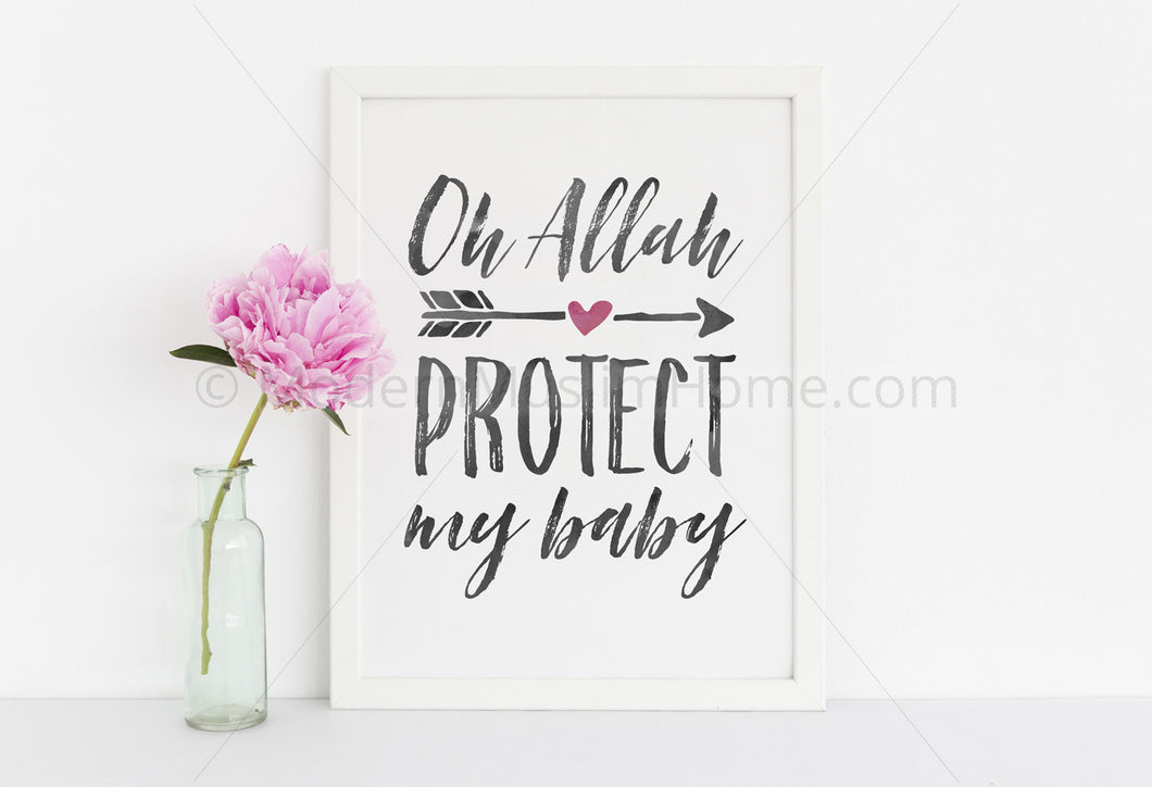 Oh Allah Protect My Baby [Instant Download]
