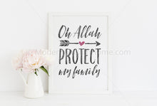 Load image into Gallery viewer, Oh Allah Protect My Family [Instant Download]