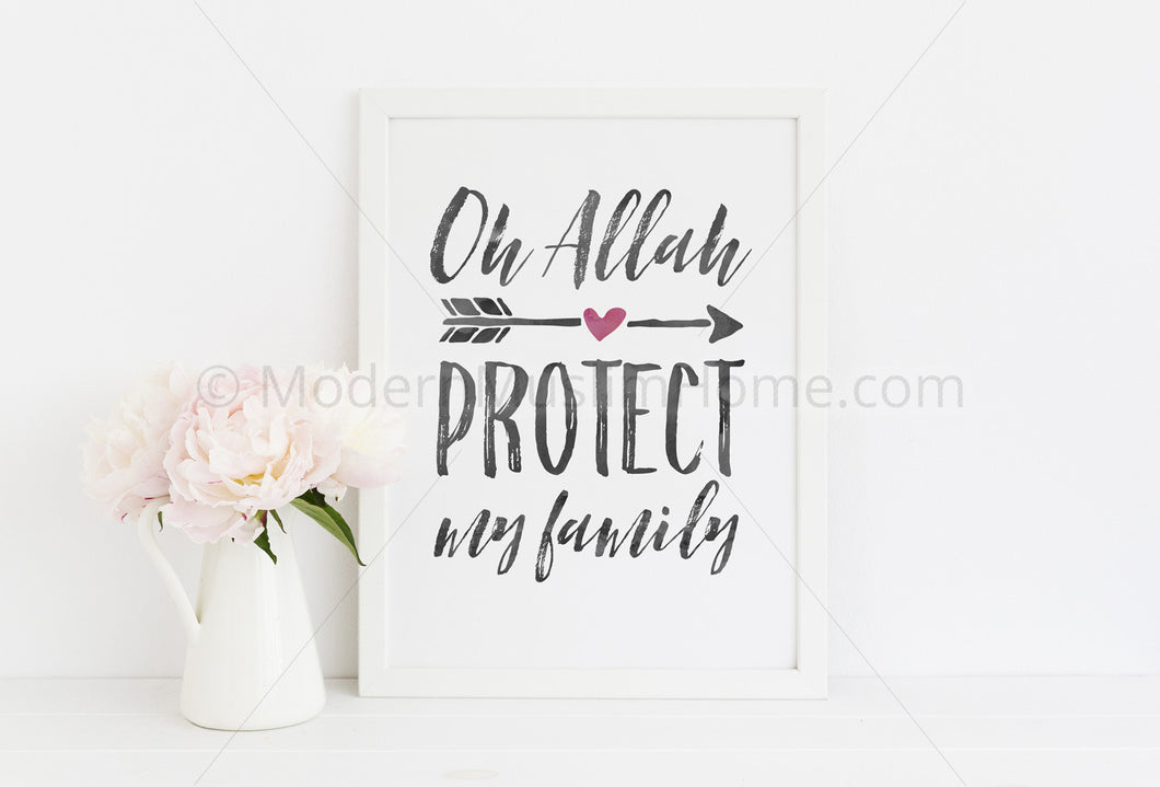 Oh Allah Protect My Family [Instant Download]
