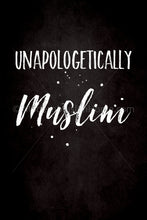 Load image into Gallery viewer, Unapologetically Muslim [Instant Download]