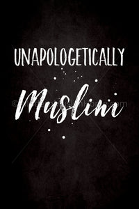 Unapologetically Muslim [Instant Download]