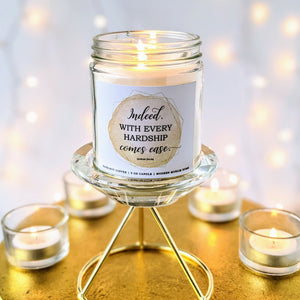 With Hardship Comes Ease Candle