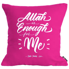 Load image into Gallery viewer, Allah is Enough Pillow