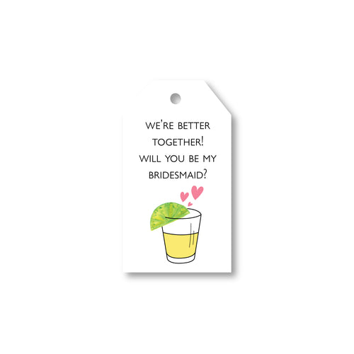 Bridesmaid Tequila Invite Tags