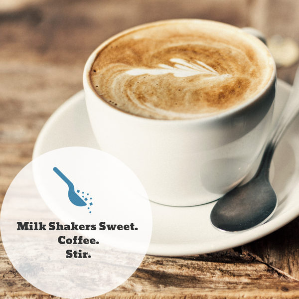 Milk Shakers Sweet Blend Coffee or Hot Chocolate