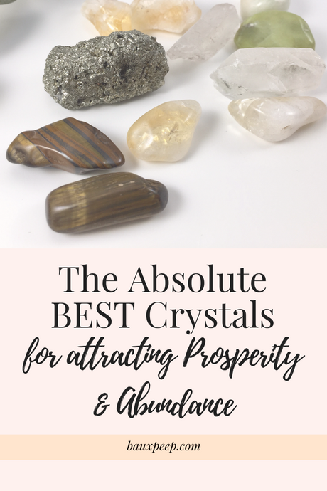The Absolute BEST Crystals for attracting Prosperity & Abundance