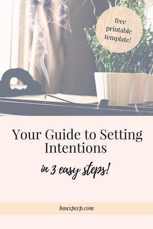 Your Guide to Setting Intentions - In 3 easy steps!