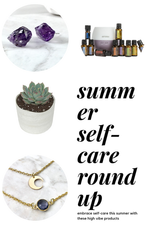 The Summer Self-Care Round up