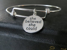 Load image into Gallery viewer, she believed she could so she did bangle bracelet, motivational jewelry, inspiration encouragement gift for her, sterling silver, graduation