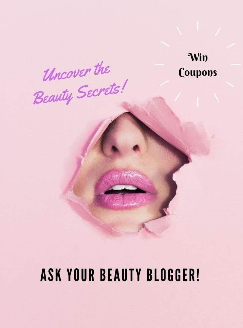 Win Coupons! Ask your Beauty Blogger!