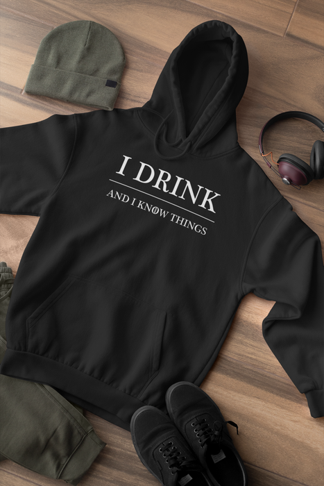 I Drink and I Know Things Unisex Black Sweatshirt